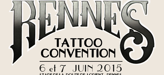 Rennes tattoo convention 2015 : Zoom sur l'Art du tatouage