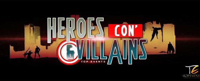 [Annulée] Top Event : Heroes & Villains Con'