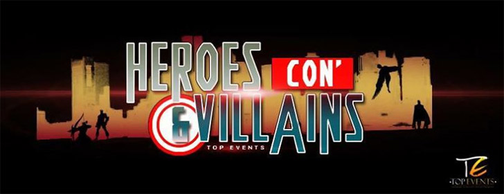 [Annulée] Top Event : Heroes & Villains Con'