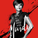 Convention séries / cinéma sur How to Get Away with Murder