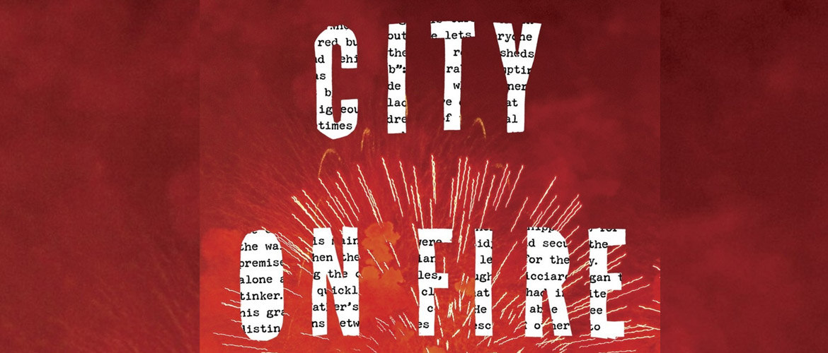 City on Fire : le roman qui bouleverse toute l'édition