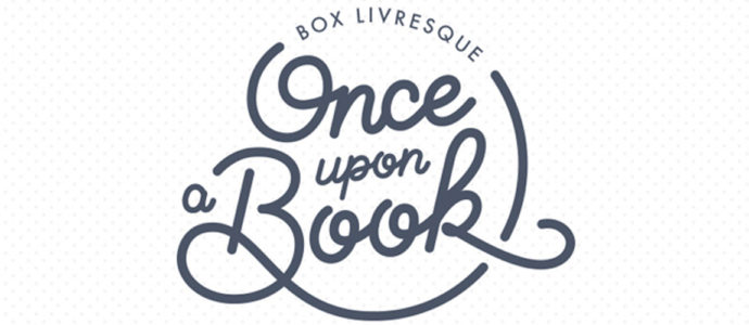 On a testé pour vous : la box livresque Once Upon a book
