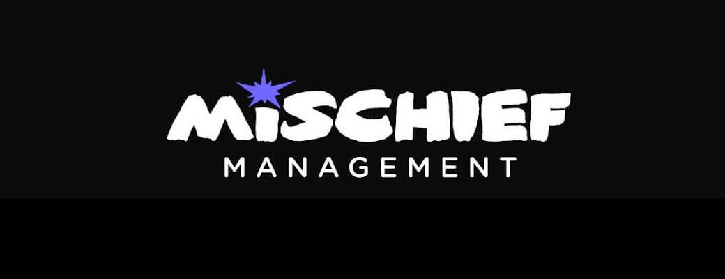 Mischief Management