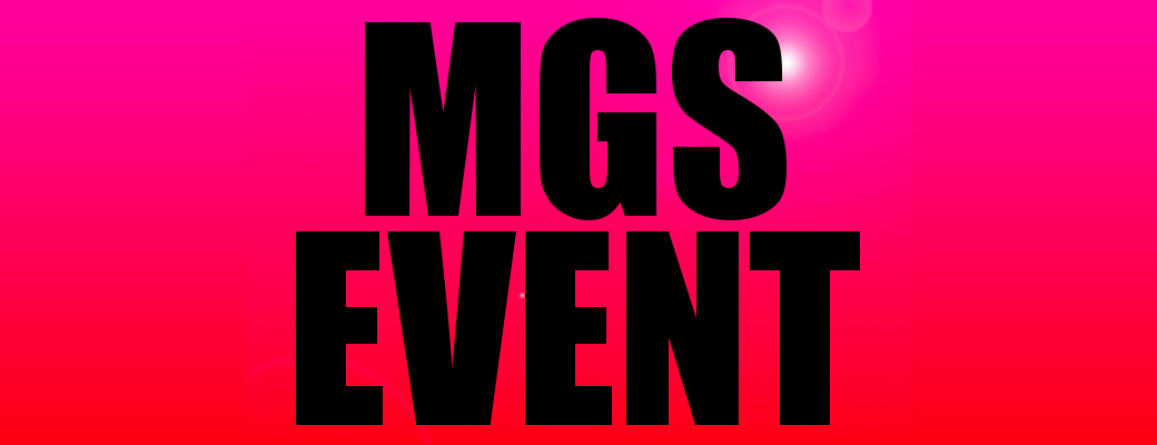 MGS EVENT