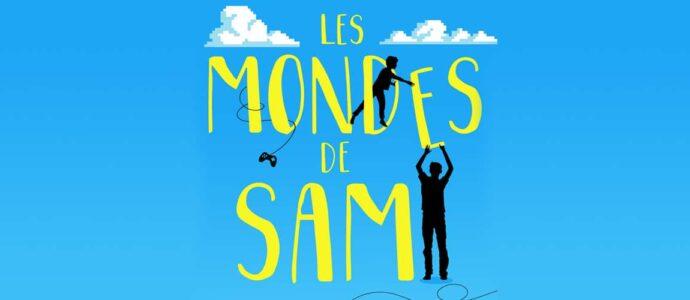« Les mondes de Sam » ou l'histoire extraordinaire d'un enfant autiste
