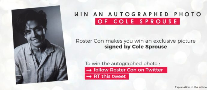 [Closed] To win: an exclusive picture signed by Cole Sprouse (Jughead)