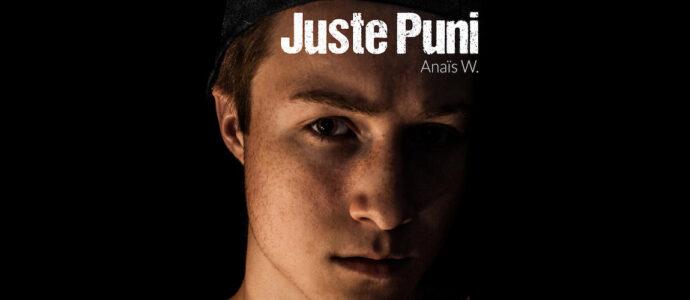 « Juste Puni » : un message d'espoir sur la maltraitance