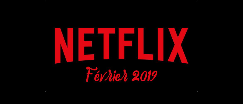 Netflix : le programme du mois de février