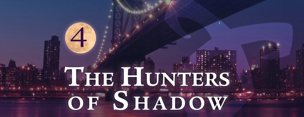 The Hunters of Shadow 4