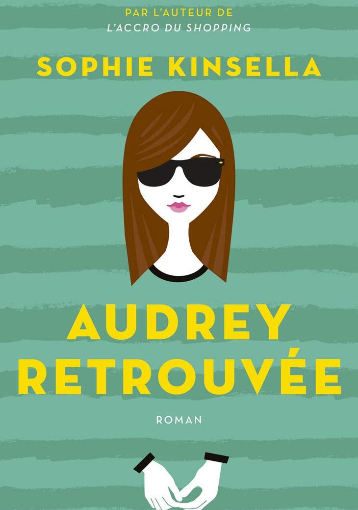 Audrey retrouvée / Sophie Kinsella