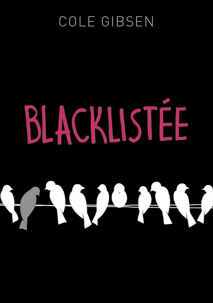 Blacklistée / Cole Gibsen