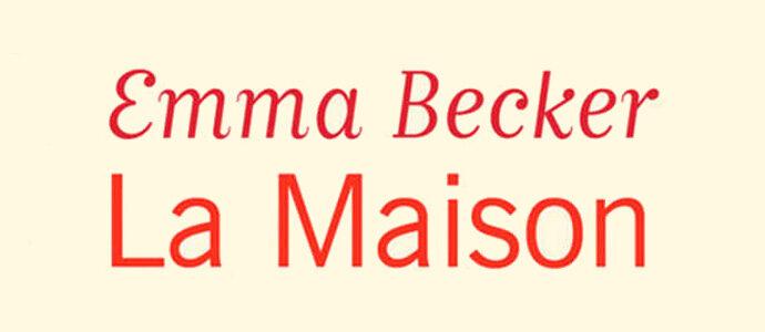 emma-becker-la-maison