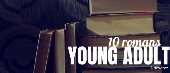 10 romans Young Adult à dévorer