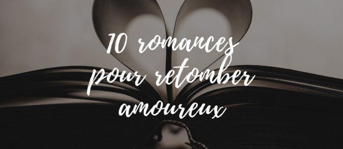 10 romances pour retomber amoureux