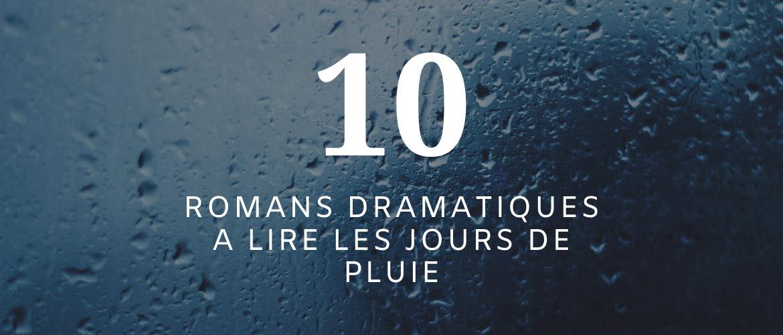 10 romans dramatiques à lire les jours de pluie