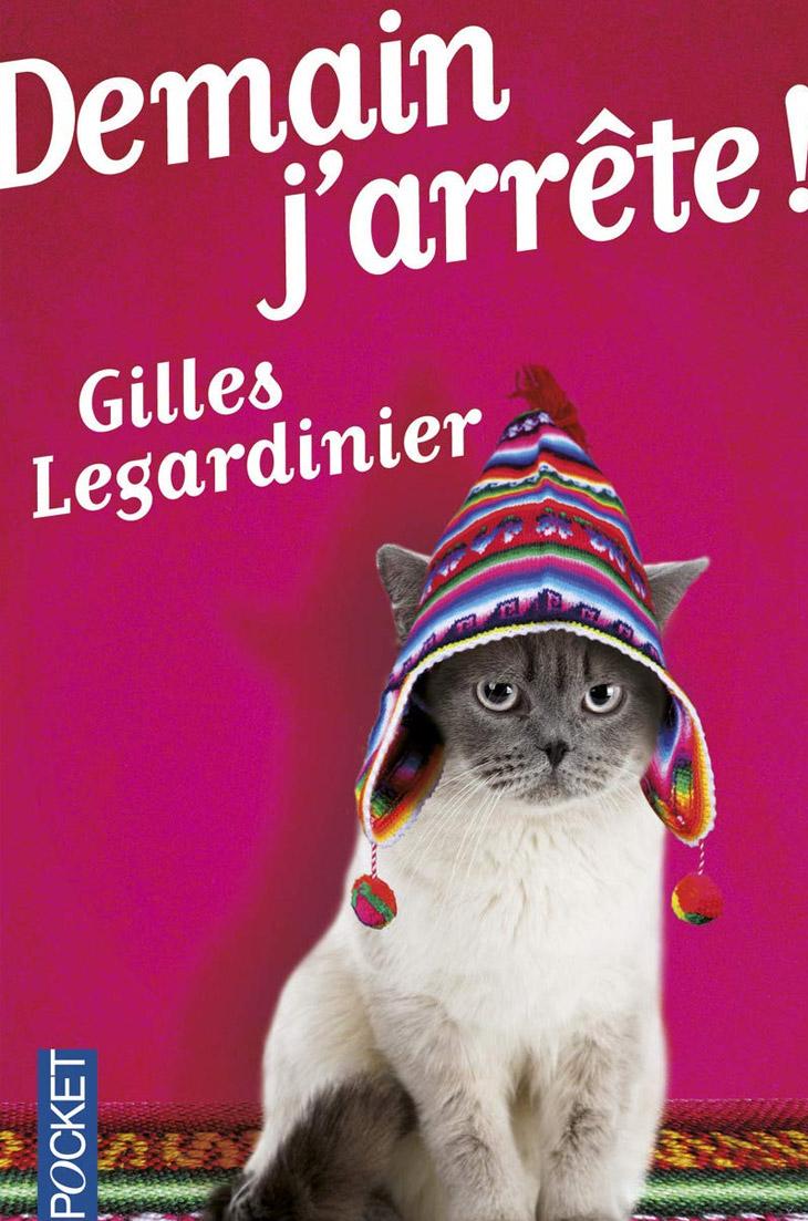 Couverture Demain j'arrête ! / Gilles Legardinier