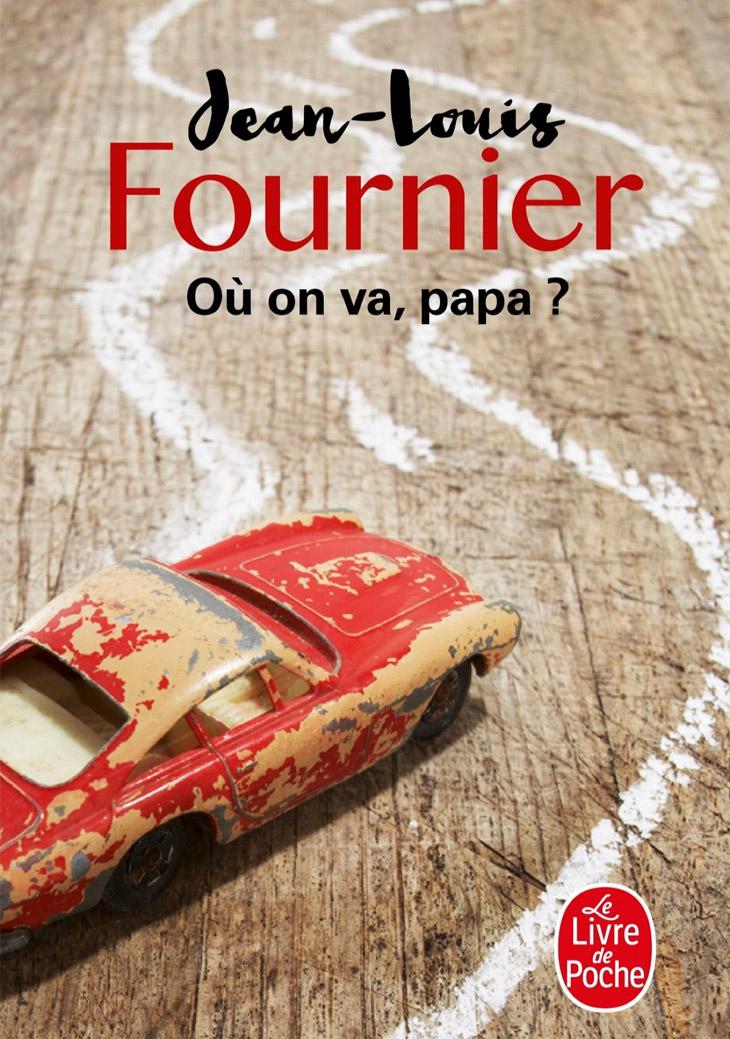 Couverture Où on va, papa ? / Jean-Louis Fournier