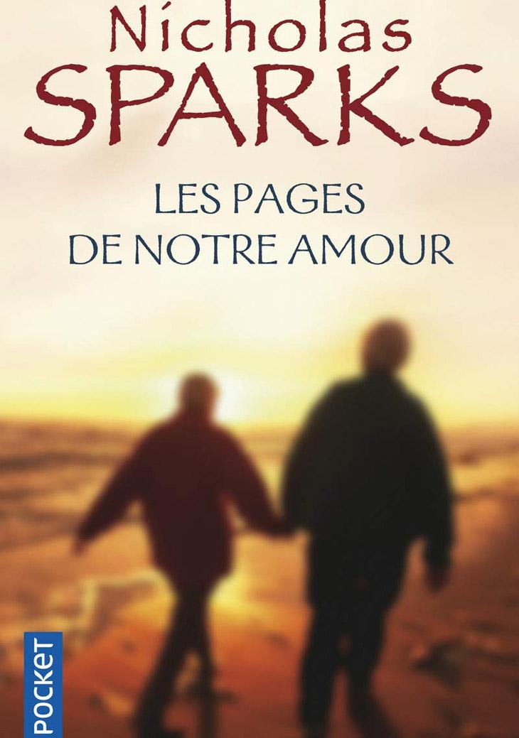 Couverture Les pages de notre amour / Nicholas Sparks