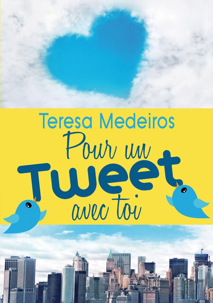 Couverture Pour un tweet avec toi / Teresa Medeiros