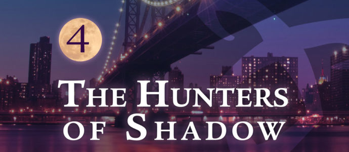 Shadowhunters : la convention The Hunters of Shadow 4 est reportée à octobre 2020