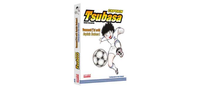 Comment j'ai créé Captain Tsubasa ! : une autobiographie à lire par tous les fans du manga