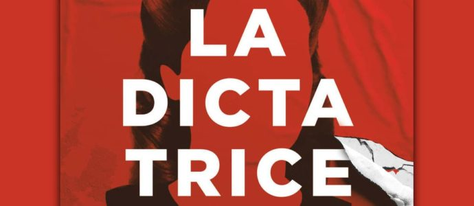 """""""La Dictatrice"""" is getting ready to become a TV series"""