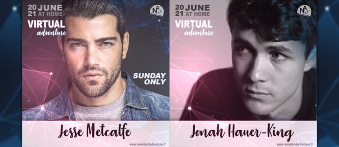 Virtual Adventure : Jesse Metcalfe (Desperate Housewives) et Jonah Hauer-King (World on Fire) seront présents