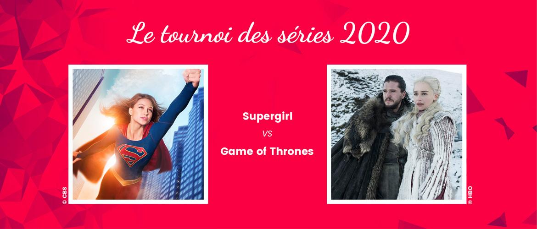 Supergirl vs Game of Thrones : un duel de séries aux univers bien différents
