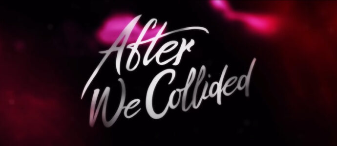 After We Collided: New trailer and poster released