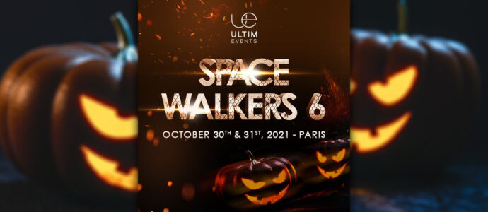 The 100 : Ultim Events annonce une sixième édition de sa convention Space Walkers
