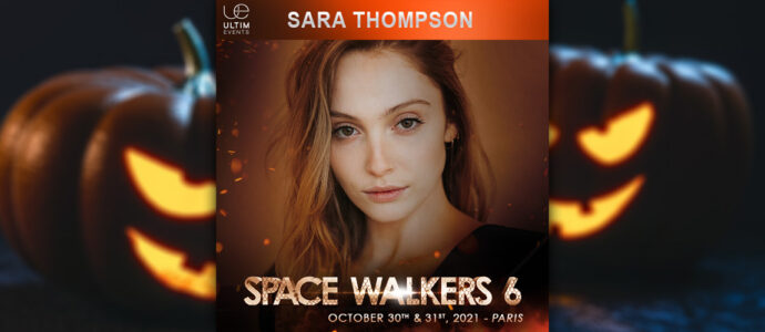 The 100 : Sara Thompson, seconde invitée de la convention Space Walkers 6
