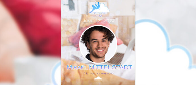 Ici tout commence : Mikaël Mittelstadt, invité de la seconde édition de la convention Clouds and Chill