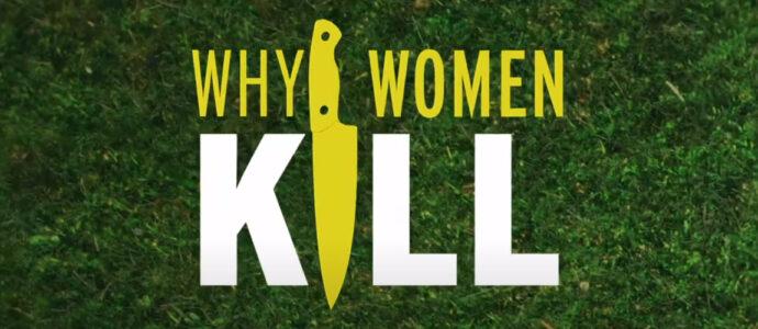 Why Women Kill : la date de sortie de la saison 2 vient d'être dévoilée !