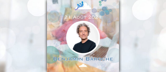 Ici tout commence : Benjamin Baroche invité à une nouvelle édition de Clouds and Chill