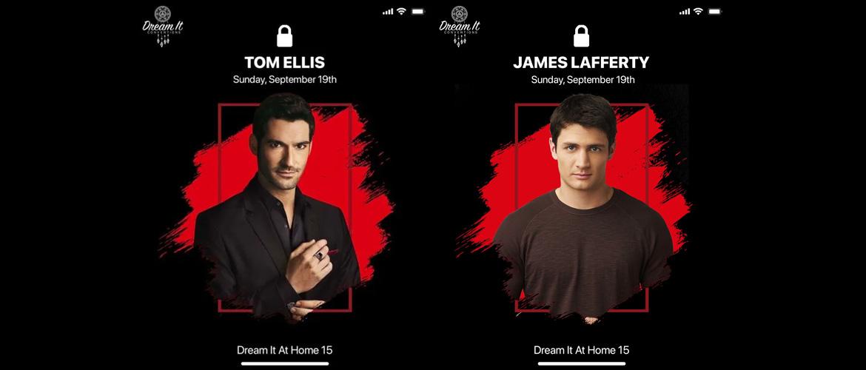 Tom Ellis (Lucifer) et  James Lafferty (Les frères Scott), premiers invités de la Dream It At Home 15