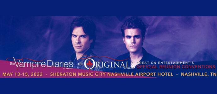 Creation Entertainment de retour à Nashville pour une convention The Vampire Diaries / The Originals